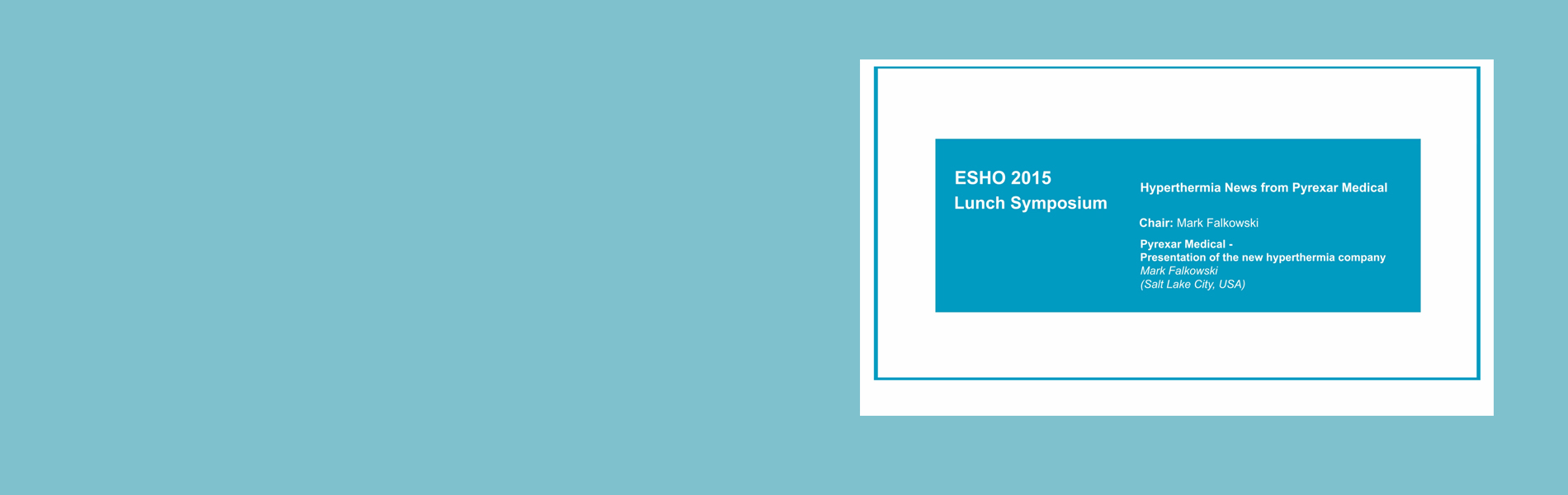 ESHO 2015 Lunch Symposium